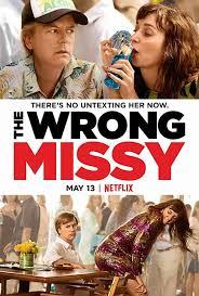 ดูหนังออนไลน์ฟรี The Wrong Missy มิสซี่ สาวในฝันร้าย