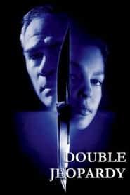 ดูหนังออนไลน์ DOUBLE JEOPARDY (1999) ผ่าแผนฆ่าลวงโลก